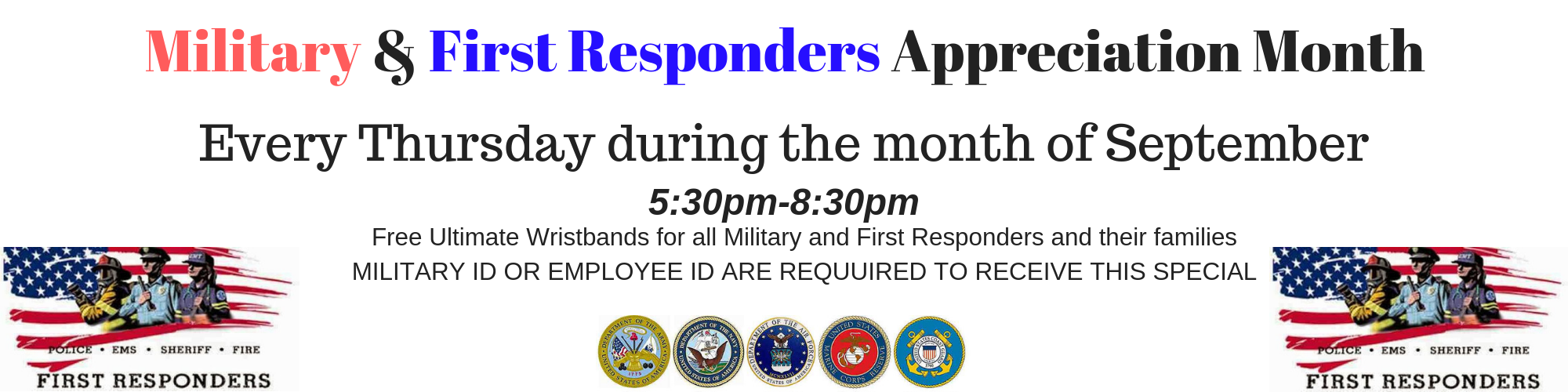 First Responders & Military Appreciation Month (4)