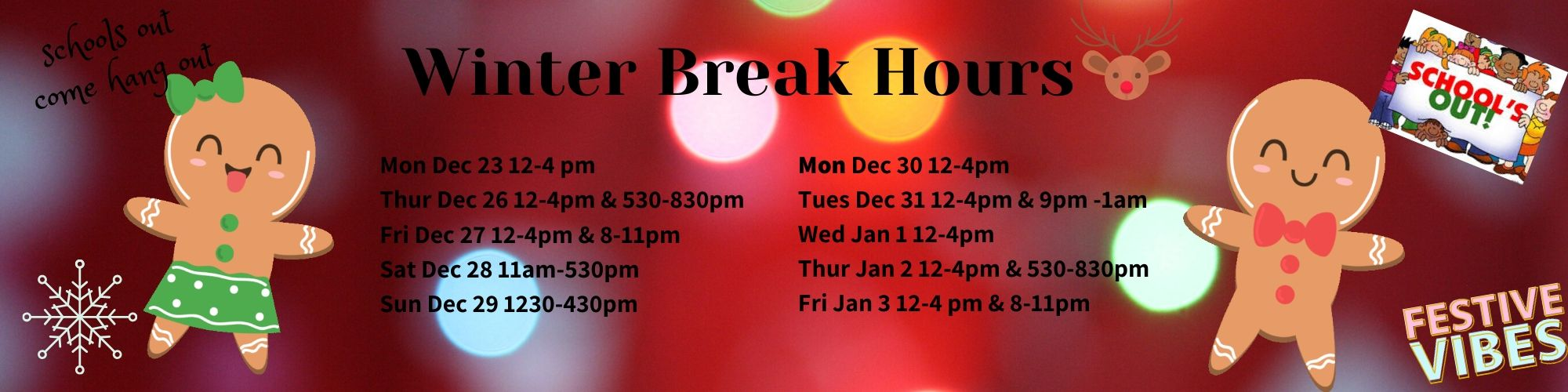 Christmas Break Hours